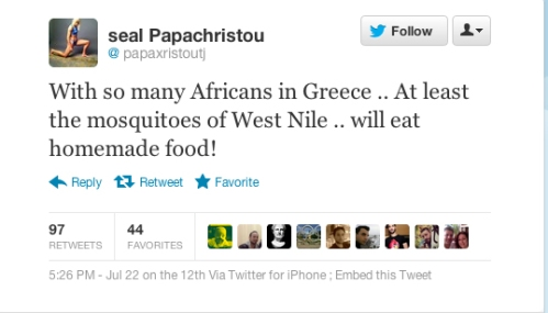 "Papahristou's racist tweet: ""With so many Africans in Greece, at least the mosquitoes of West Nile will eat homemade food!!!"""